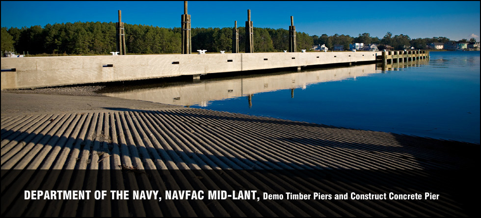 Department of the Navy, NAVFAC MID-LANT, Demo Timber Piers and Construct Concrete Pier
